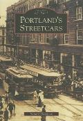 Portland's Streetcars (Images of Rail)