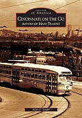 Cincinnnati on the Go: History of Mass Transit (Images of America)