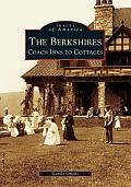 The Berkshires: Coach Inns to Cottages