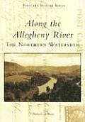Along the Allegheny River: The Northern Watershed