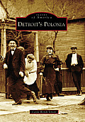 Images of America||||Detroit's Polonia
