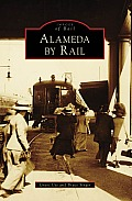 Alameda by Rail (Images of Rail)