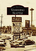Vanishing Seattle (Images of America)