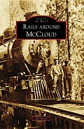 Images of Rail||||Rails around McCloud