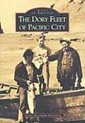 The Dory Fleet of Pacific City (Images of America)