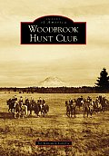 Woodbrook Hunt Club (Images of America)
