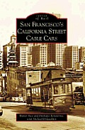 San Franciscoas California Street Cable Cars (Images of Rail)
