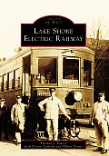 Lake Shore Electric Railway (Images of Rail)