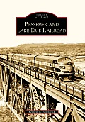 Bessemer and Lake Erie Railroad (Images of Rail) Cover