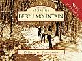 Beech Mountain: 15 Historic Postcards