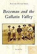 Bozeman & The Gallatin Valley (Postcard History) by Tim Mulvaney
