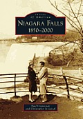 Niagara Falls: 1850-2000