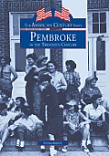 Pembroke in the Twentieth Century