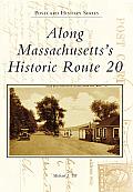 Along Massachusetts's Historic Route 20