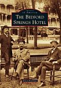 The Bedford Springs Hotel