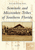 Seminole and Miccosukee Tribes of Southern Florida