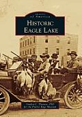 Historic Eagle Lake