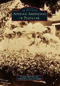 African Americans Of Portland (Images Of America) by Oregon Black Pioneers (cor)