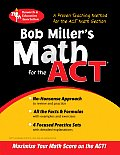 Bob Miller's Math for the ACT (Rea)