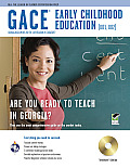 GACE Early Childhood Education (001, 002) [With CDROM] (REA Test Preps)