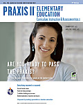 Praxis II Elementary Education: Curriculum, Instruction & Assessment (0011/5011) (REA Test Preps)