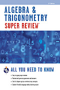 Algebra & Trigonometry Super Review (Super Reviews Study Guides)