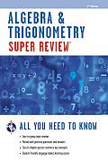 Super Review: Algebra and Trigonometry (2ND 13 Edition)