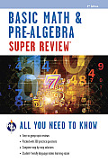 Super Review: Basic Math and Pre-algebra (2ND 13 Edition)
