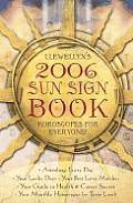 Llewellyns 2006 Sun Sign Book