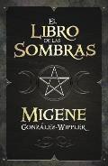 El Libro de las Sombras = Book of...