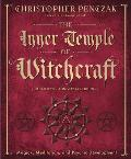 The Inner Temple of Witchcraft: Magick, Meditation & Psychic Development