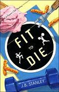 Fit to Die: A Supper Club Mystery Cover