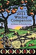 Llewellyn's Witches' Companion: An Almanac for Everyday Living (Llewellyn's Witches Companion)