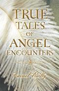 True Tales of Angel Encounters