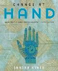 Change at Hand: Balancing Your Energy Through Palmistry, Chakras & Mudras
