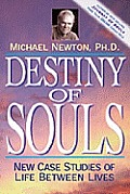 Destiny of Souls: New Case Studies of Life between Lives Cover
