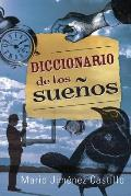 Diccionario de los Suenos = Dictionary of Dreams Cover