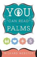 You Can Read Palms Cover