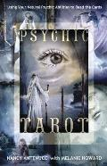 Psychic Tarot: Using Your Natural Psychic Abilities to Read the ...
