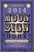 Llewellyns 2014 Moon Sign Book
