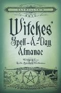 Llewellyn's 2015 Witches' Spell-A-Day Almanac