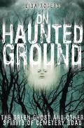 On Haunted Ground: The Green Ghost and Other Spirits of Cemetery Road Cover