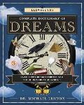 Llewellyn's Complete Book #7: Llewellyn's Complete Dictionary of Dreams: Over 1,000 Dream Symbols and Their Universal Meanings