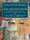 Essential Dictionary Series||||Essential Dictionary of Orchestration