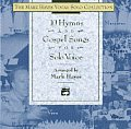 The Mark Hayes Vocal Solo Collection||||The Mark Hayes Vocal Solo Collection -- 10 Hymns and Gospel Songs for Solo Voice