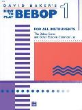 How To Play Bebop 1