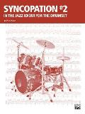 Syncopation No. 2: In the Jazz Idiom for the Drumset (Ted Reed Publications)