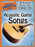 The Complete Idiot's Guide to Acoustic Guitar Songs (Complete Idiot's Guides)