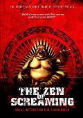 The Zen of Screaming: DVD & CD