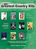 2007 Greatest Country Hits: Piano/Vocal/Chords (Greatest Hits)